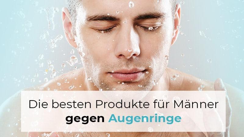 Männerpflege gegen Augenringe